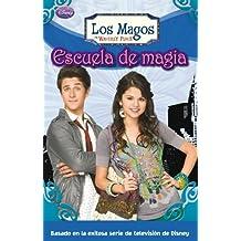 Escuela de Magia (LOS MAGOS DE WAVERLY PLACE)