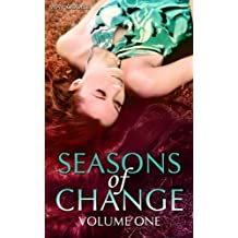Seasons of Change (Volume One)