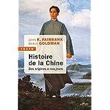 Histoire de la chine: Des origines à nos jours