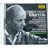 Bartok: Music for Strings, Percussion & Celesta / Divertimento / 2 Portraits