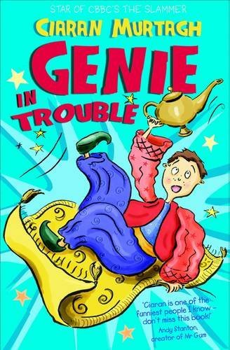 Genie in Trouble by Ciaran Murtagh (1-Nov-2012) Paperback