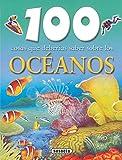 Océanos (100 Cosas Que Deberías Saber)
