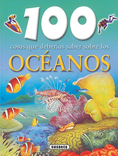Océanos (100 Cosas Que Deberías Saber) por Equipo Susaeta