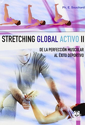 Stretching Global Activo 2 (Fisioterapia Y Terapias Manuales / Physiotherapy and Manual Therapies)