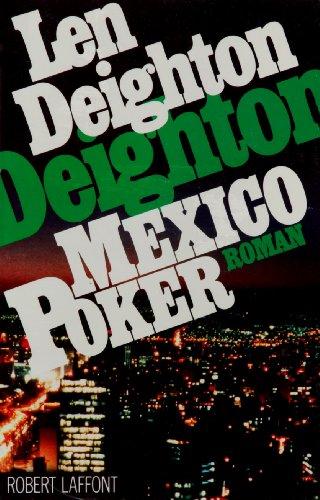 Mexico poker par Len Deighton