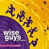Zwei Welten by Wise Guys
