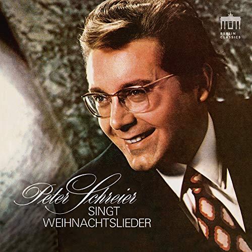 Peter Schreier singt Weihnachtslieder (Remastered)