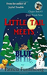 Little Tail meets Blue, Chapter Book #3: Happy Friends, diversity stories children's series