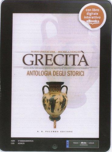 Antologia degli storici. Per il Liceo classico. Con e-book. Con espansione online