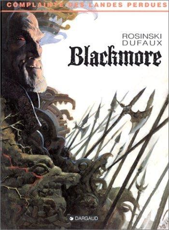 La complainte des landes perdues t2 : blackmore de Rosinski/Dufaux (3 août 1994) Relié