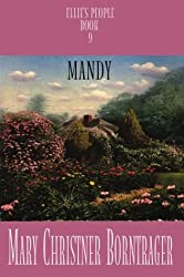 Mandy by Mary Christner Borntrager (2002-11-02)