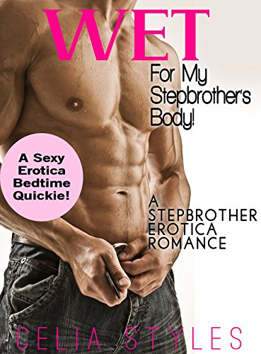 Stepbrother - Off Limits: A Stepbrother Romance (Stepbrother Romance, Taboo, Forbidden, Stepsister, New Adult Romance Book 1)