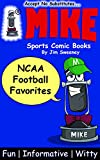 MIKE NCAA Football Favorites: Sports Comic Books (Favorites Series Book 10)