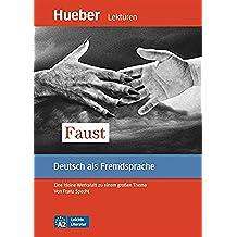 Faust: Eine kleine Werkstatt zu einem großen Thema.Deutsch als Fremdsprache / EPUB-Download