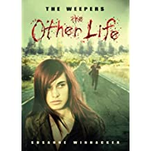 The Other Life (The Weepers Book 1)