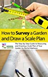 Image de How to Survey Your Garden - The Step-by-Step Guide to Measuring and Drawing a Scale P