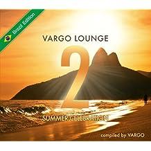 Vargo Lounge - Summer Celebration 2 (Brazil Edition) by Vargo