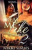 Treat Me Like Somebody 2 (English Edition)