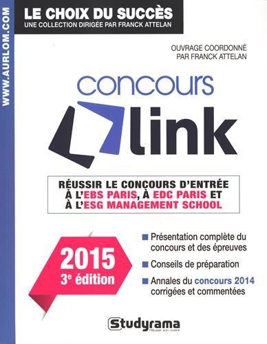 Réussir le concours Link - Edition 2015