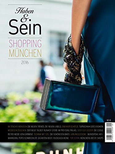 Haben & Sein 2016 : Münchens Shopping Guide
