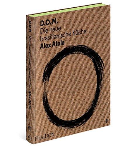 Preisvergleich Produktbild D.O.M.: Die neue brasilianische Küche