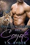 La Amante Encubierta del Coyote: Un Romance Paranormal (Sombras de Cambiaformas  nº 4)