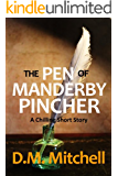 The Pen of Manderby Pincher (a chilling short story)