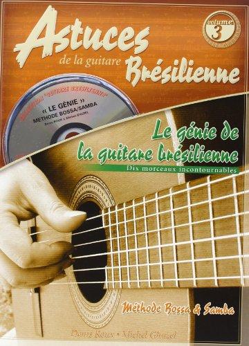 Roux : Génie de la guitare brésilienne (astuces guitare brésilienne vol 3) + 1 CD par Roux