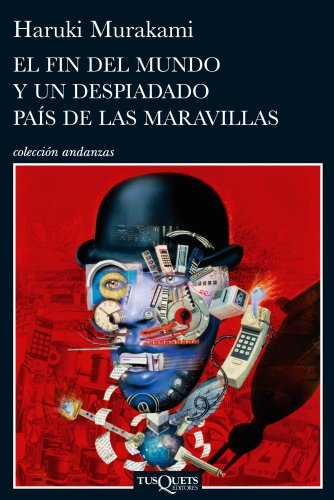 Libro parecido a Black Mirror: El fin del mundo y un despiadado país de las maravillas (Volumen independiente nº 1) de Haruki Murakami