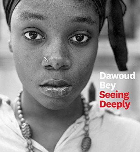 Dawoud Bey Seeing Deeply /Anglais por Bey Dawoud