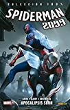 Spiderman 2099 6. Apocalipsis Soon