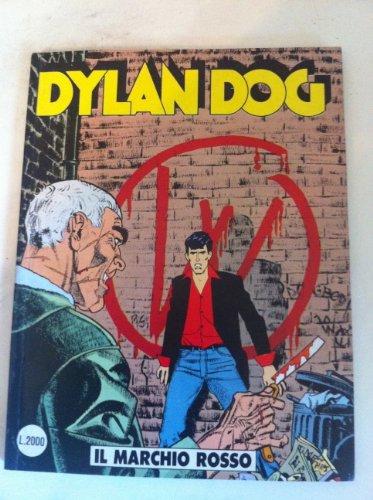 DYLAN DOG NUMERO 52 IL MARCHIO ROSSO SERGIO BONELLI EDITORE 1991 PRIMA EDIZIONE
