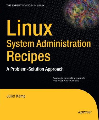 Linux System Administration Recipes: A Problem-Solution Approach (Expert's Voice in Linux) by Juliet Kemp (2009-10-14) par Juliet Kemp