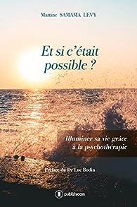 Et si c'était possible ? par Martine Samama Levy