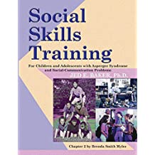 Social Skills Training For Children and Adolescents with Asperger Syndrome and Social-Communication Problems