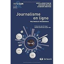Journalisme en ligne pratiques et recherches