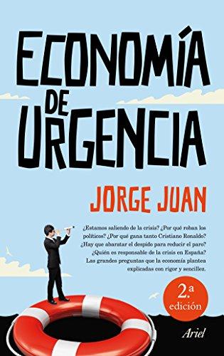 Economía de urgencia por Jorge  Juan