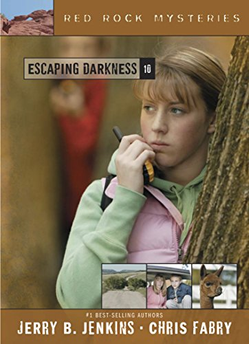 Escaping Darkness: 10 (Red Rock Mysteries)