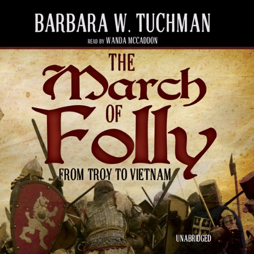 The March of Folly  Audiolibri