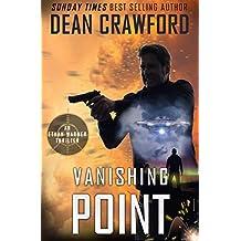 Vanishing Point: A Warner & Lopez prequel novel