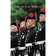 The Black Watch: A Concise History