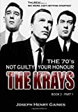 The Krays Not Guilty Your Honour .. The 70's Book 2 - Pt.1