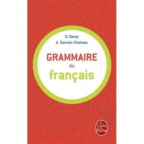 Grammaire Du Francais (Ldp G.Lang.Fran) by D Sancier Chateau Denis(1997-06-01)