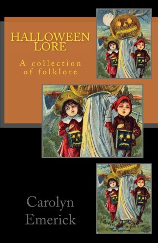 Halloween Lore: A collection of folklore (European Folklore)