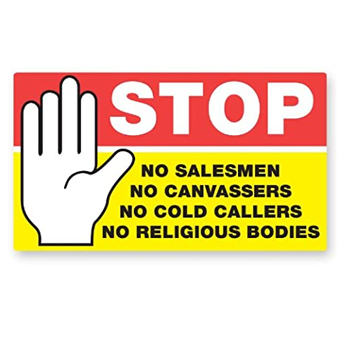 Stop No Cold Callers - Bright and Bold Printed Door Sticker. Fully Weatherproof and Fade Resistant