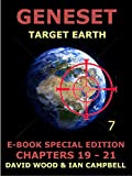 Geneset - Target Earth : Vol. 7 :: Chapters 19-21 (Geneset - Target Earth E-reader Edition) (English Edition)