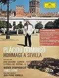 Domingo, Placido - Hommage à Sevilla [DVD]