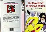 Fantômette et la maison hantée (Bibliothèque rose)