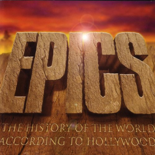 Epics - The History of The Wor...