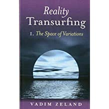 [(Reality Transurfing 1 : The Space of Variations)] [By (author) Vadim Zeland] published on (October, 2008)